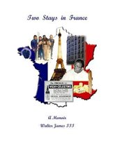 Two Stays in France