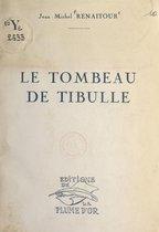 Le tombeau de Tibulle