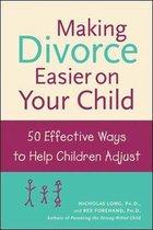 Omslag Making Divorce Easier on Your Child
