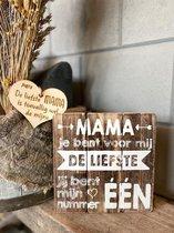 Tekstbord Mama de liefste / Natural / moederdag / cadeau / verjaardag