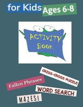 Activity Book for Kids Ages 6-8