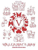 Valentine's Day Coloring Book for Kids and Toddlers