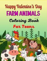 Happy Valentine's Day FARM ANIMALS Coloring Book For Teens