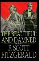 The Beautiful and The Damned (Illustrated)