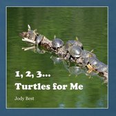1, 2, 3... Turtles for Me