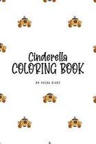 Cinderella Coloring Book for Children (6x9 Coloring Book / Activity Book)