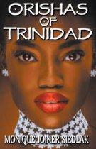 Orishas of Trinidad