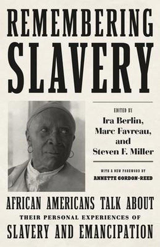 Boek cover Remembering Slavery van Ira Berlin (Paperback)
