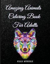 Amazing Animals Coloring Book For Adults