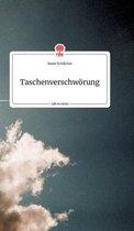 Taschenverschwoerung. Life is a Story - story.one