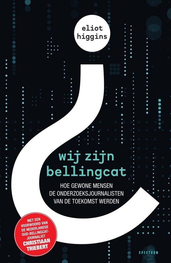 Boek cover Wij zijn Bellingcat van Eliot Higgins (Onbekend)