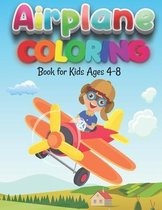 Airplane Coloring Book for Kids Ages 4-8