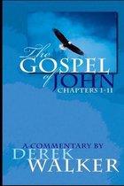 The Gospel of John (Chapters 1-11)