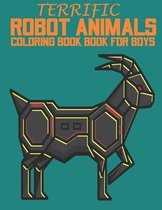 Terrific Robot Animals Coloring book for boys