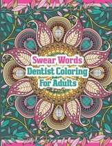 Swear Words Dentist Coloring For Adults