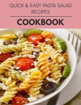 Quick & Easy Pasta Salad Recipes Cookbook