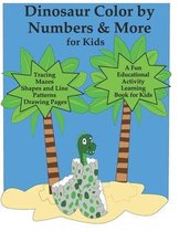 Dinosaur Color by Numbers & More for Kids
