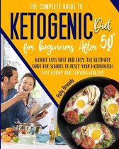 The Complete Guide to Ketogenic Diet for Beginners After 50