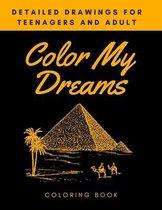 Color My Dreams Coloring Book