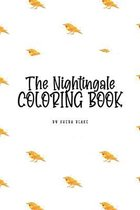 The Nightingale Coloring Book for Children (6x9 Coloring Book / Activity Book)