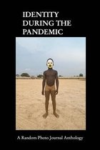 Identity During The Pandemic