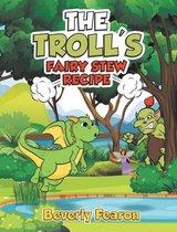 The Troll's Fairy Stew Recipe