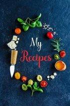 My RecipesRecipe Book MenRecipe Organizer BookPersonal Cook BookBaking Recipe Book BlankWrite Your Own Recipe BookChef Recipe Notebook