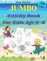 JUMBO Activity Book For Kids Age 4-8: Over 200 Fun Activities