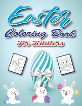 Easter Coloring Book for Toddlers: Bunnies, Easter Eggs, Rainbows and More! Coloring, Activities and Guessing Games for Children