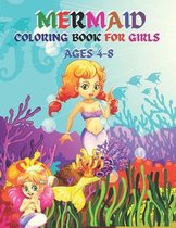 Mermaid Coloring Book For Girls Ages 4-8: A Cute Mermaid Coloring Book for girls, Funny Mermaid Book for Kids girls.