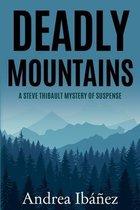 Deadly Mountains
