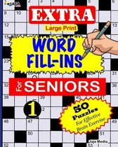 EXTRA Large Print WORD FILL-INS FOR SENIORS