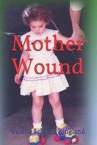 Mother Wound