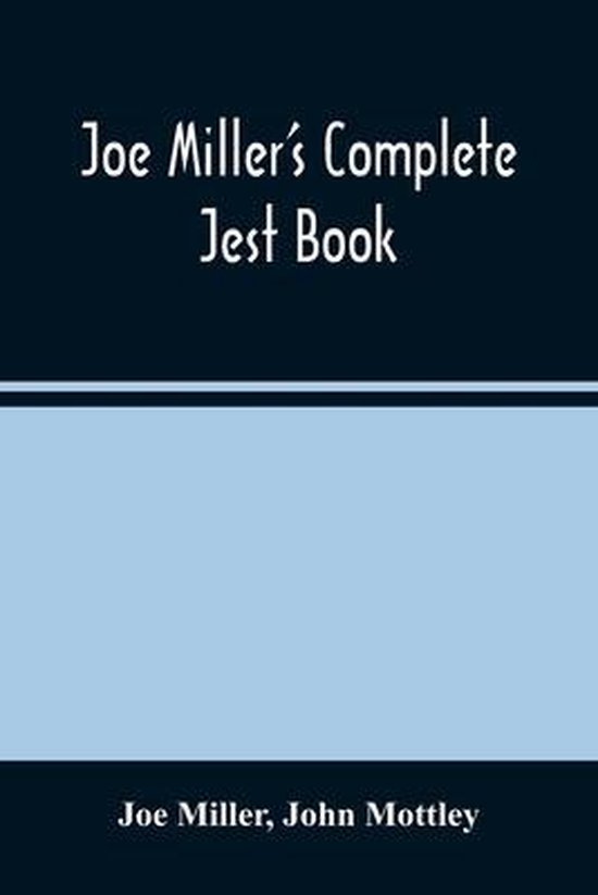 Joe Miller'S Complete Jest Book