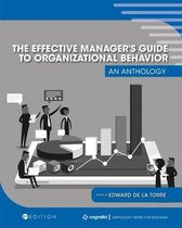 The Effective Manager's Guide to Organizational Behavior
