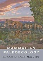 Mammalian Paleoecology