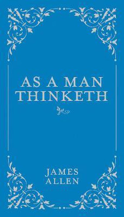 Boek cover As a Man Thinketh van James Allen (Hardcover)