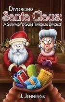 Omslag Divorcing Santa Claus