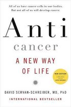 Anticancer: A New Way of Life, New Edition