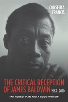 The Critical Reception of James Baldwin, 1963-2010