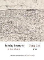 Boek cover Sunday Sparrows van Lin Song