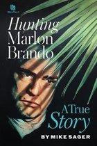 Hunting Marlon Brando