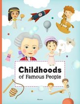 Childhoods of Famous People