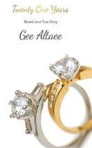 Boek cover Twenty One Years van Gee Altaee