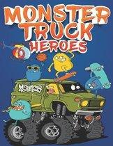 Monster Truck Heroes