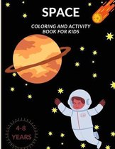 Space: Coloring And Activity Book for kids