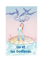 Go et les goélands: Go and the seagulls