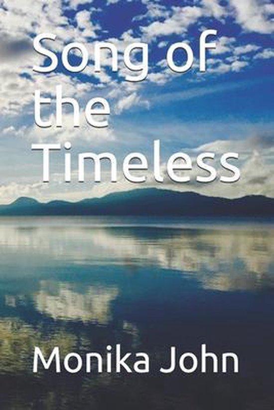 Boek cover Song of the Timeless van Monika John