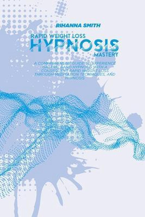 Rapid Weight Loss Hypnosis Mastery