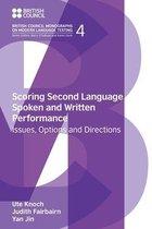 Scoring Second Language Spoken and Written Performance